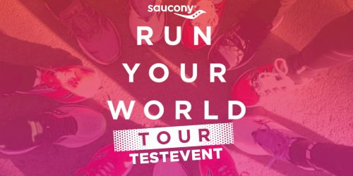 RUN YOUR WORLD TOUR - Testevent am 24. Mai